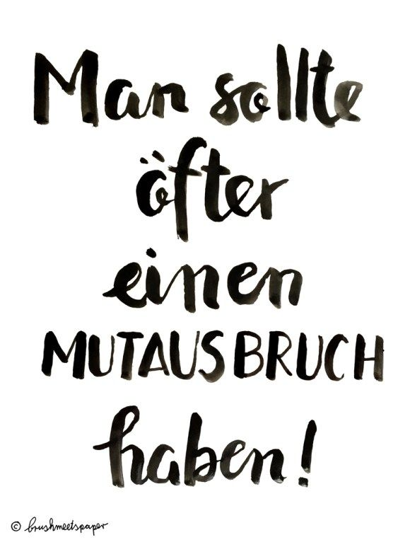 Mutausbruch brush lettering quote brushmeetspaper