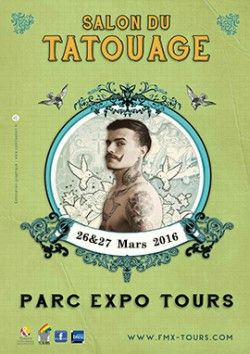 Salon du Tatouage de Tours Les 26 et 27 mars 2016