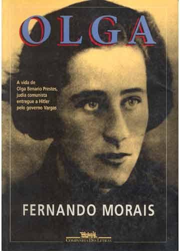 Vida e obra de Olga Benário Prestes