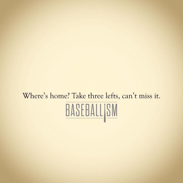 Where's home? 3 lefts, can't miss it!!! #Baseballism