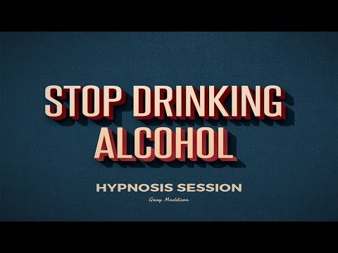 Complete Stop Drinking Alcohol Self Hypnosis Session - YouTube