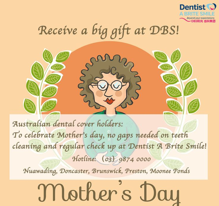 To celebrate Mother's Day, Australian dental cover holders will receive no gap on any teeth-cleaning and regular check-up program at Dentist A Brite Smile! Come and grab your gift! #dental #teeth #DBS #dentist