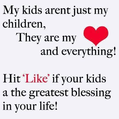 My Children Are My Everything Quotes 27826 Loadtve