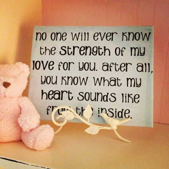 Strength of my love - love this quote.  Dedicated to my daughter, Isabella <3