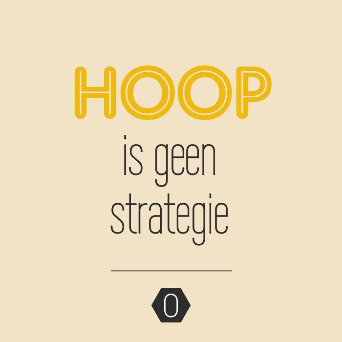 Hoop is geen strategie | Blog over business strategie voor creatieve ondernemers | OCHER
