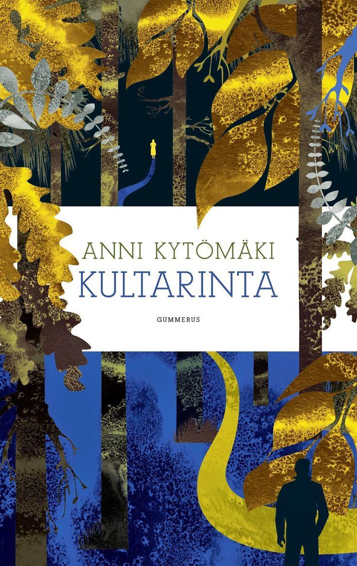 Ullan Luetut kirjat: Anni Kytömäki Kultarinta