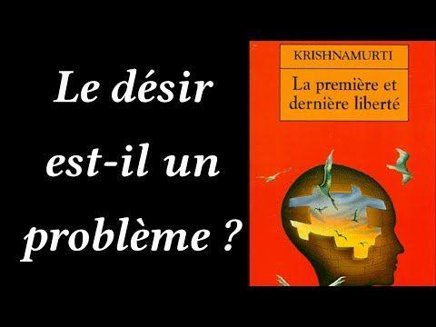 Krishnamurti - Le désir est-il un problème ? - YouTube