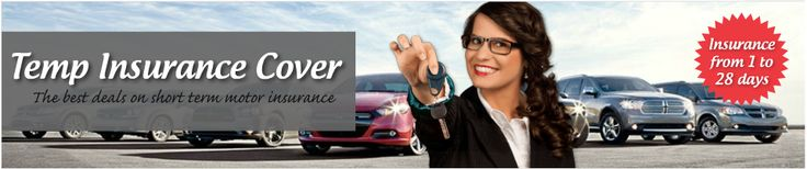 http://www.tempinsurancecover.co.uk/  Temporary and Short Term Car Insurance