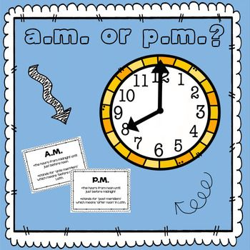 Telling Time with AM or PM | Common core math standards. Anchor charts. 2nd grade math