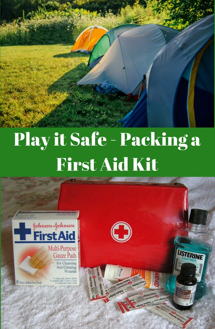 Play it Safe - Packing a First Aid Kit #campinggear #campinghacks #campingtip#campingbaby #campingtent #campingfun #campinglive #campingout #campinglove #campinglife