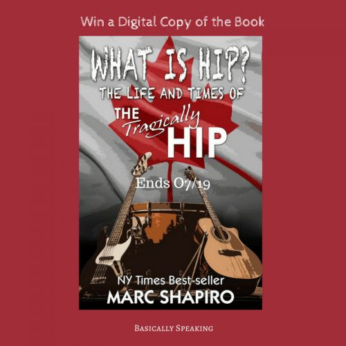 Find out about the What is Hip? Life and Times of The Tragically Hip by Best Selling Author Marc Sharpiro and win a digital copy! CAN 07/29