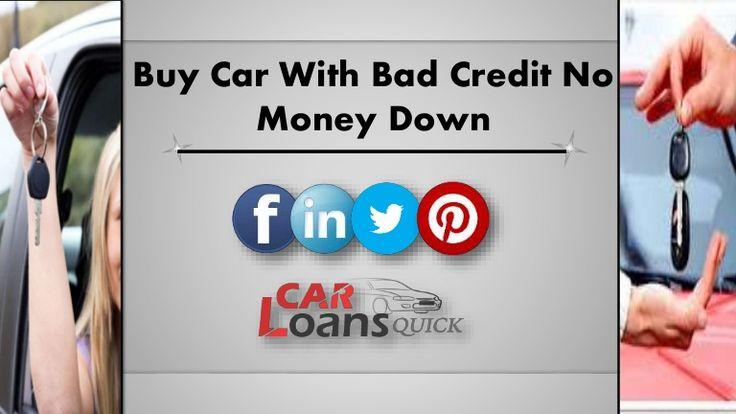 Buy a Car no Money Down Bad Credit