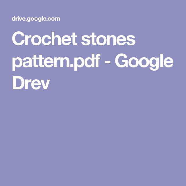 Crochet stones pattern.pdf - Google Drev