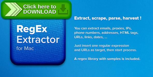 [ThemeForest]Free nulled download RegEx Extractor for Mac from http://zippyfile.download/f.php?id=52387 Tags: ecommerce, emails, extract, google results, harvest, parse, pattern, proxy, regex, regular expression