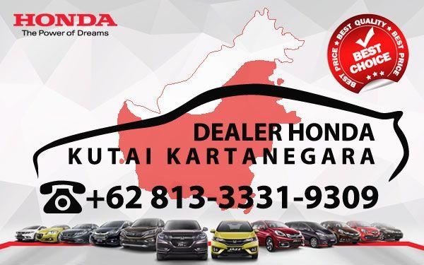 Dealer Honda Kutai Kartanegara - Daftar Harga OTR, Cash Kredit Mobil Baru