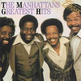 - The Manhattans -