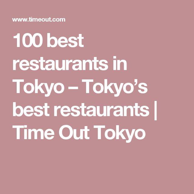 100 best restaurants in Tokyo – Tokyo's best restaurants   Time Out Tokyo