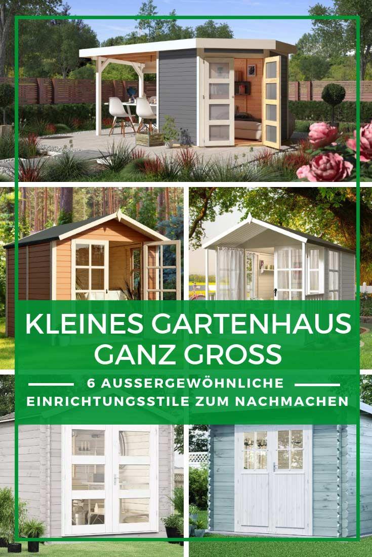 Gartenhaus Einrichten 6 Ideen Fur Kleine Gartenhauser Gartenhaus Kleines Gartenhaus Haus