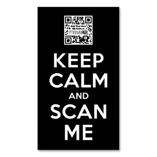 Keep Calm and Scan Me - Add your own QR-Code Business Card Template