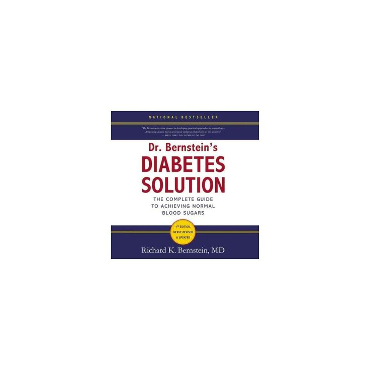 Dr. Bernstein's Diabetes Solution : The Complete Guide to Achieving Normal Blood Sugars (Unabridged)