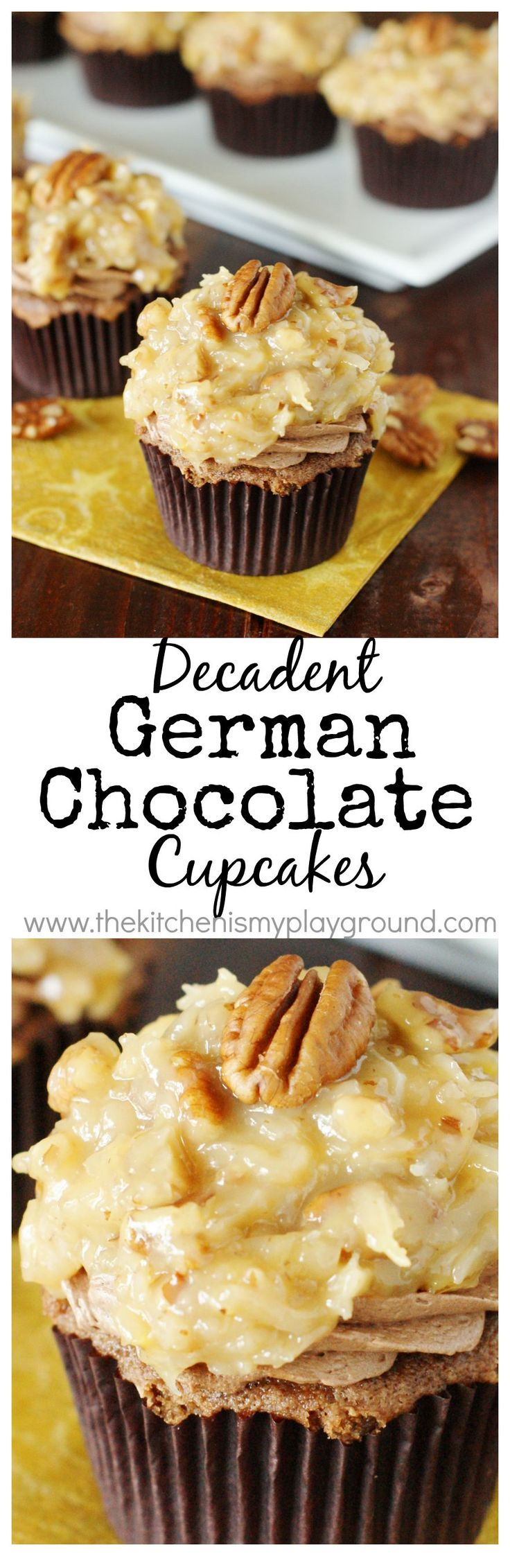 German Chocolate Cupcakes ~ chocolate cake, creamy chocolate frosting, & ooey-gooey coconut-pecan topping in every bite!   #Germanchocolate #cupcakes www.thekitchenismyplayground.com