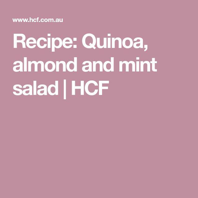 Recipe: Quinoa, almond and mint salad   HCF