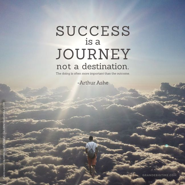 Arthur Ashe Quotes: Success Is A Journey, Not A Destination. The Doing Is