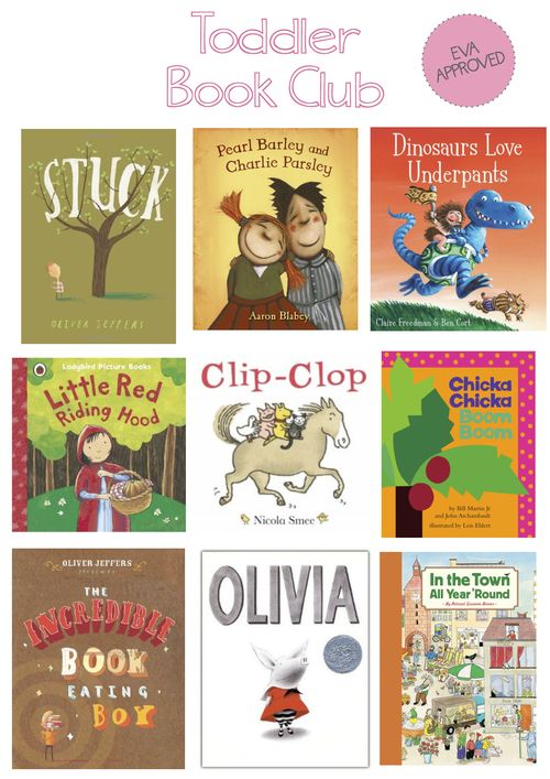 """""""toddler book club"""" -- Eva approved books via Happiness is Eva"""
