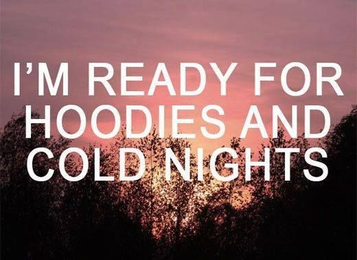 Yes -_- I'm tired of sweating ALL DAY and ALL NIGHT. I'm ready for some skinny jeans, chunky sweaters, infinity scarves, and some boots!!!
