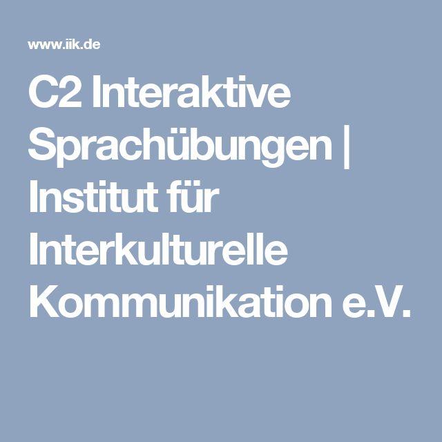 C2 Interaktive Sprachübungen | Institut für Interkulturelle Kommunikation e.V.