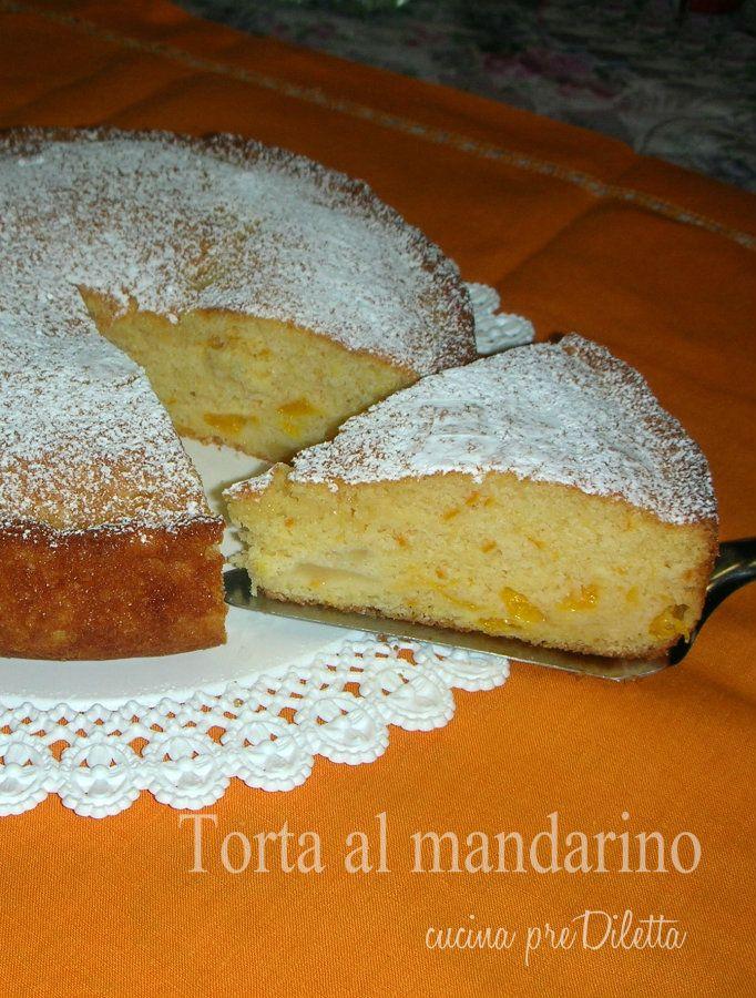 Torta al mandarino - ricetta | cucina preDiletta
