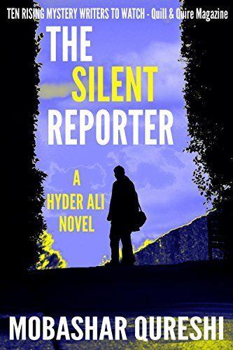The Silent Reporter (Hyder Ali #1) by Mobashar Qureshi, http://www.amazon.com/dp/B00I7EOX68/ref=cm_sw_r_pi_dp_UScpub1FYNXK8
