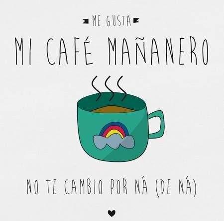 Cafe en la mañana :)