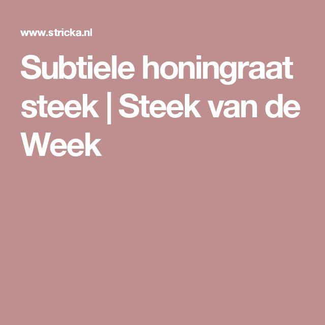 Subtiele honingraat steek | Steek van de Week
