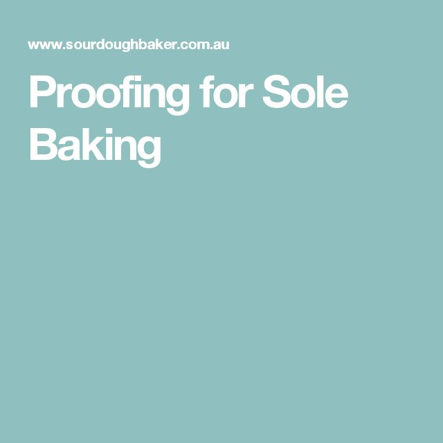 Proofing for Sole Baking