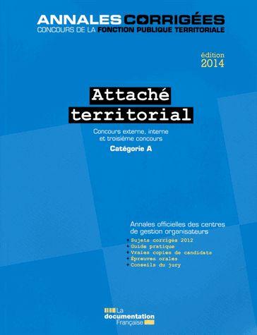Attaché territorial - Concours externe, interne et 3e concours Catégorie A édition 2014 CIG petite couronne
