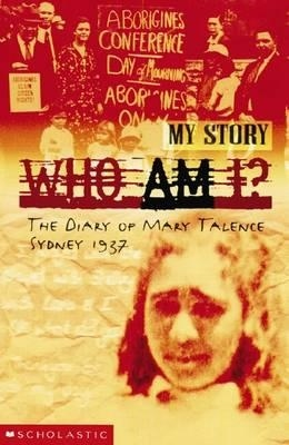 The Diary of Mary Talence tells one story from the Stolen Generation, and in the opinion of My Book Corner, is an ideal way in which to teach understanding of this period in Australia's history.
