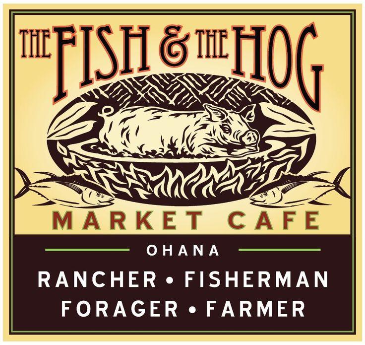 THE FISH AND THE HOG MARKET CAFÉ — Waimea, Big Island of Hawaiʻi