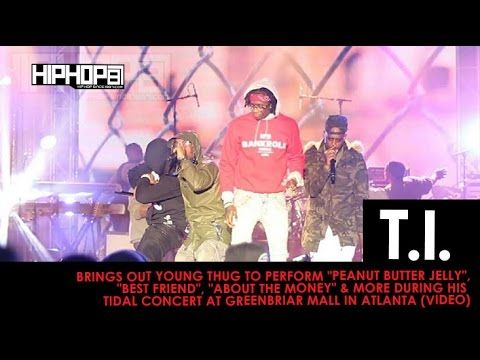 T.I. and Young Thug Perform Peanut Butter Jelly Best Friend About The Money & More #thatdope #sneakers #luxury #dope #fashion #trending