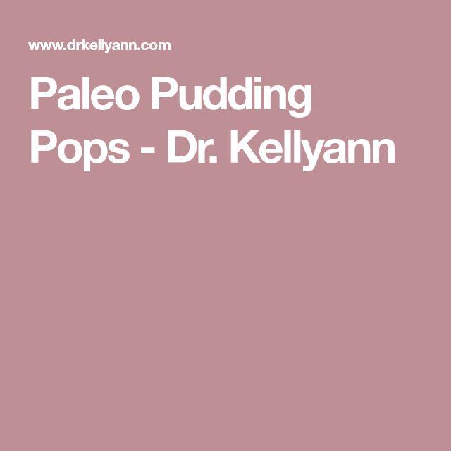 Paleo Pudding Pops - Dr. Kellyann