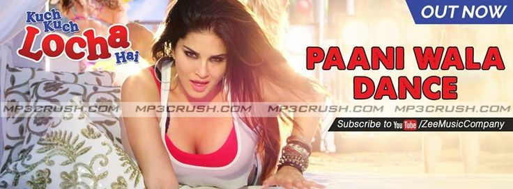 Kuch Kuch Locha Hai Movie Song Paani Wala Dance Sunny Leone and Ram Kapoor Paani Wala Dance Sunny Leone Mp3 Song Download Video Lyrics Paani Wala Dance Mp3.
