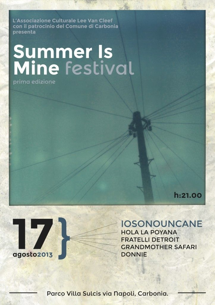 <!--:it-->SUMMER IS MINE FESTIVAL – CARBONIA – SABATO 17 AGOSTO 2013<!--:--><!--:en-->SUMMER IS MINE FESTIVAL  – CARBONIA – SATURDAY AUGUST 17<!--:-->