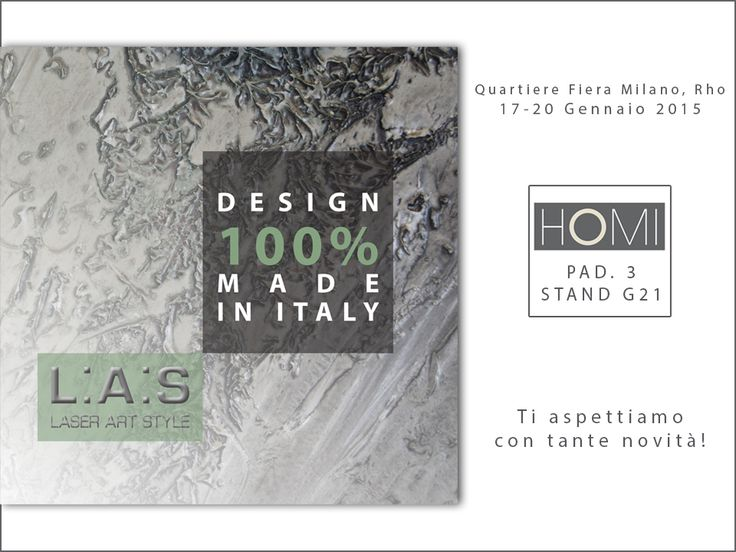 Ready for @homimilano (17-20 Jan 2015)? #laserartstyle New 2015 Collection at PAD3 STAND G21: we wait for you there! #hominext