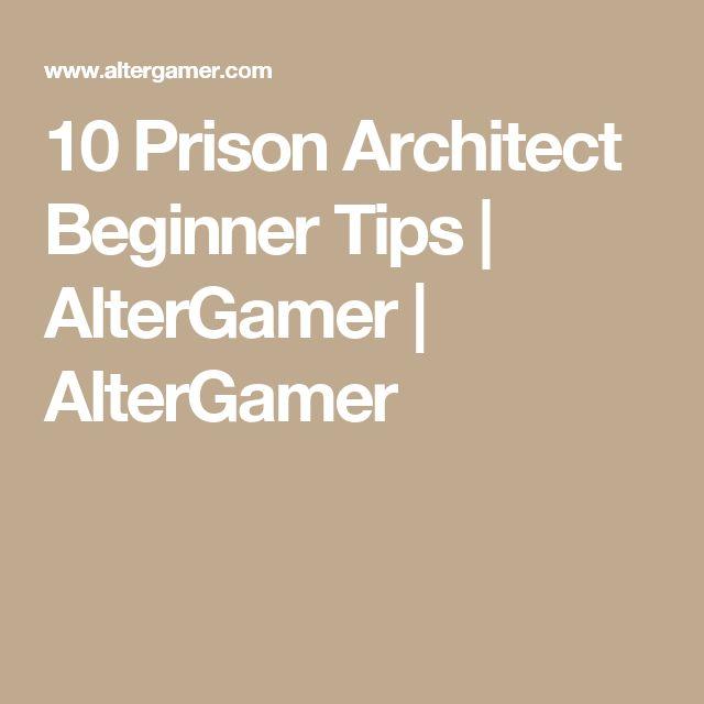 10 Prison Architect Beginner Tips | AlterGamer | AlterGamer
