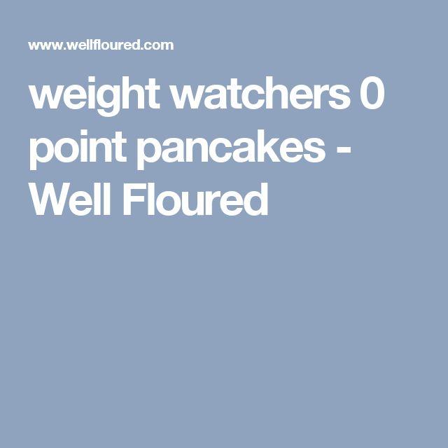 weight watchers 0 point pancakes - Well Floured
