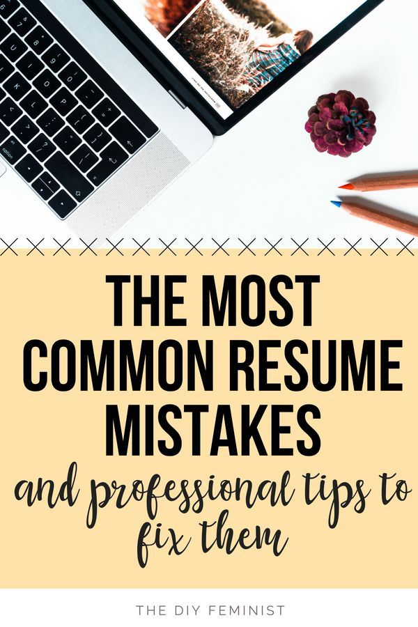 The Most Common Resume Mistakes and How to Fix Them Career - avoiding first resume mistakes