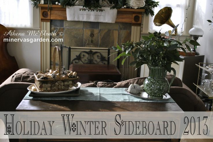 Minerva's Garden:  Holiday Winter Sideboard 2013