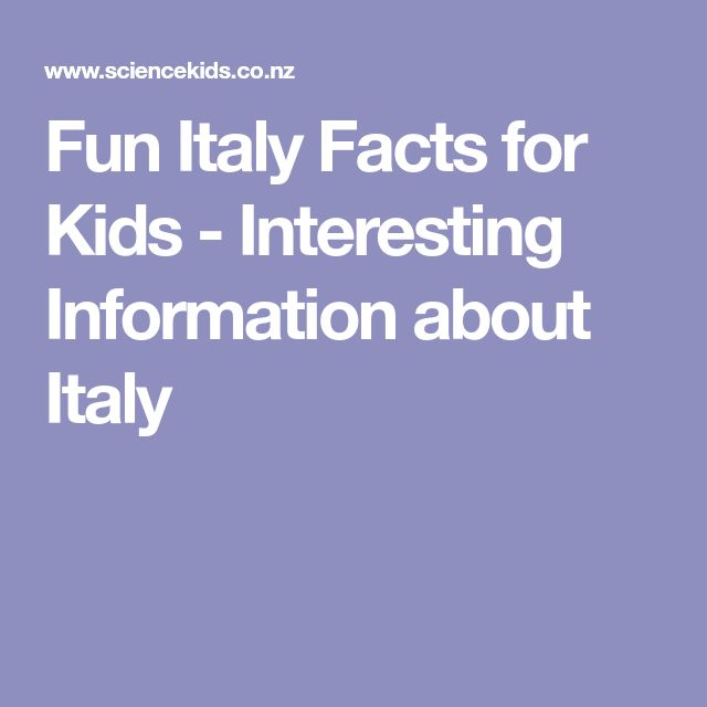 Fun Italy Facts for Kids - Interesting Information about Italy