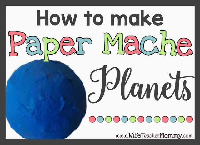 eaching science? Looking for an earth day activity? Try making Paper Mache Planets! This step by step tutorial makes it super easy!