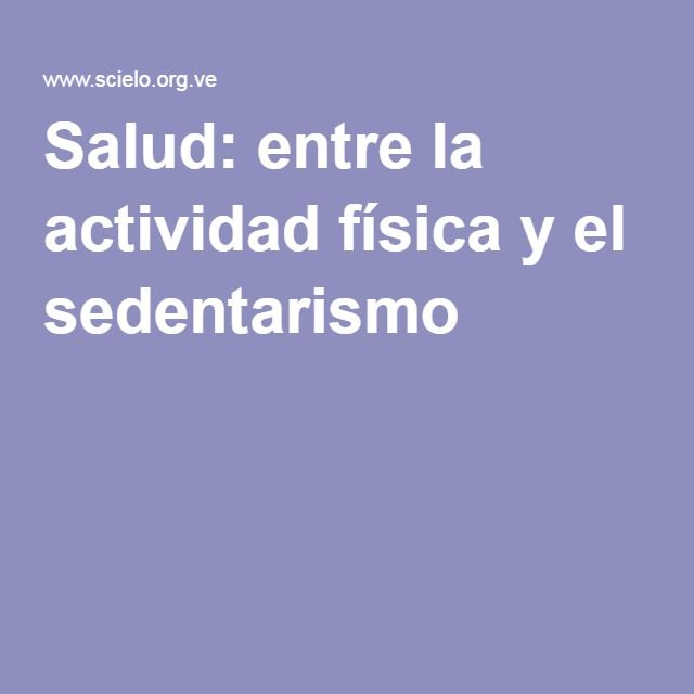 Salud: entre la actividad física y el sedentarismo